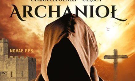 Przedpremierowo: Archanioł – Ślepa miłość sprawiedliwości