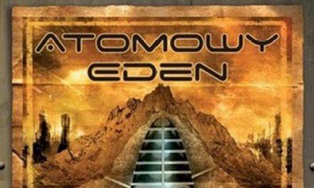 Atomowy Eden – Fascynacja pasjonującą grą