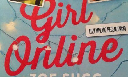 Przedpremierowo: Girl Online – o tym jak płytki bywa internetowy świat