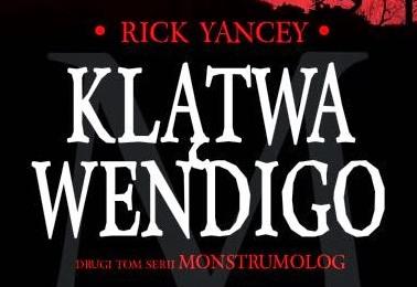 Klątwa Wendigo – Doktorat z monstrumologi II