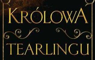 Królowa Tearlingu – klasyka w dobrej formie