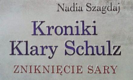 Kroniki Klary Schulz. Zniknięcie Sary – Sprawa II