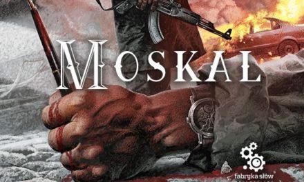 Moskal – historia władzy