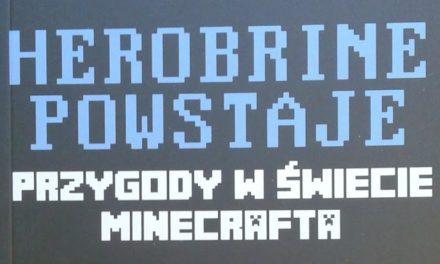 Przygody w świecie Minecrafta Tom I: Herobrine powstaje