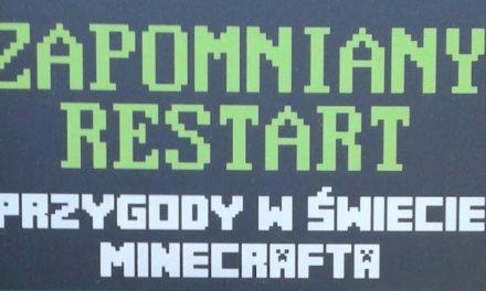 Przygody w świecie Minecrafta Tom VIII: Zapomniany restart