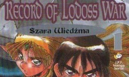 Record of Lodoss War. Szara Wiedźma – klasyka w dobrej formie