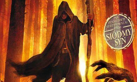 Kroniki Wardstone. Zemsta Czarownicy – tom 1 serii o stracharzu i jego uczniu