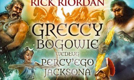 Greccy bogowie według Percy'ego Jacksona – rodzinne historie ze starożytnych czasów