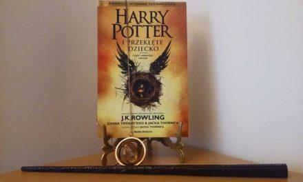 Harry Potter i Przeklęte Dziecko… a może raczej Harry Potter i Nieudane Fan fiction?